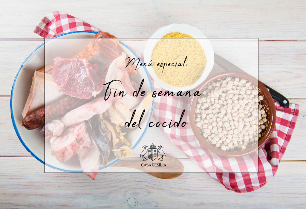 Fin de semana del cocido en Casa Cesilia